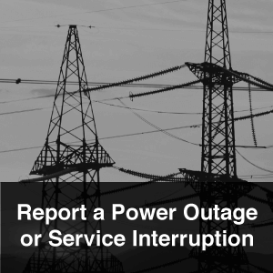 Report a Power Outage or Service Interruption